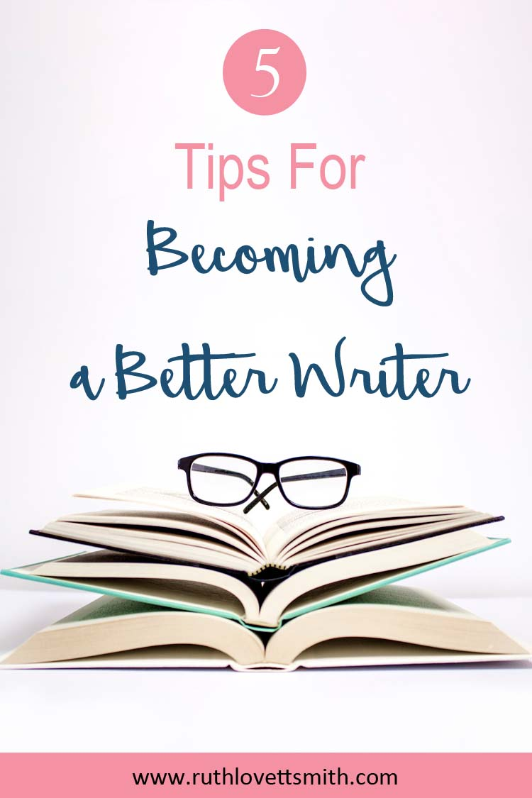 Becoming a Better Writer