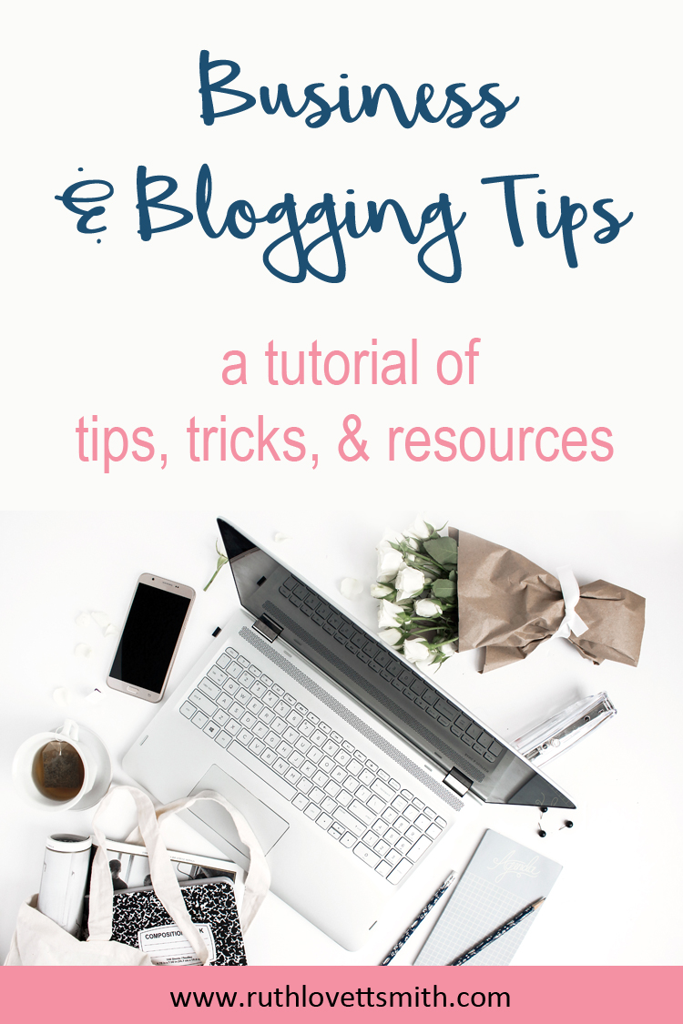 Business and Blogging Tips