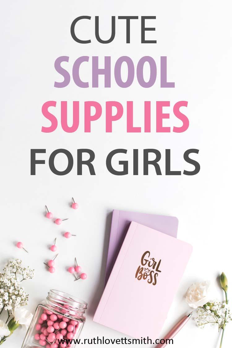 Cute School Supplies for Girls