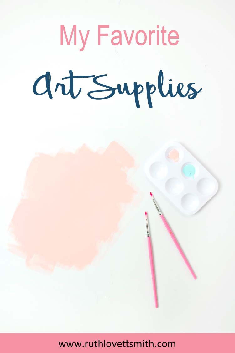 Favorite Art Supplies