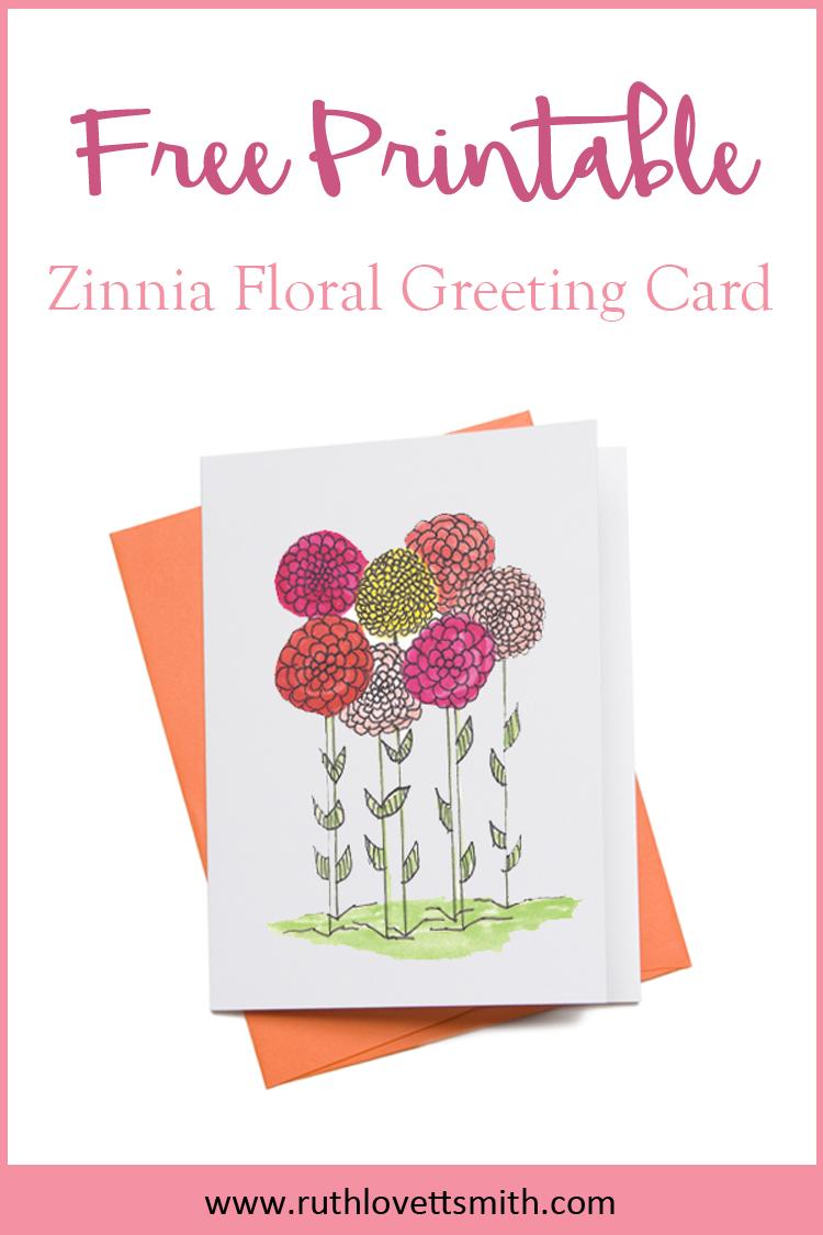 Free Printable Zinnia Floral Greeting Card Ruth Lovettsmith