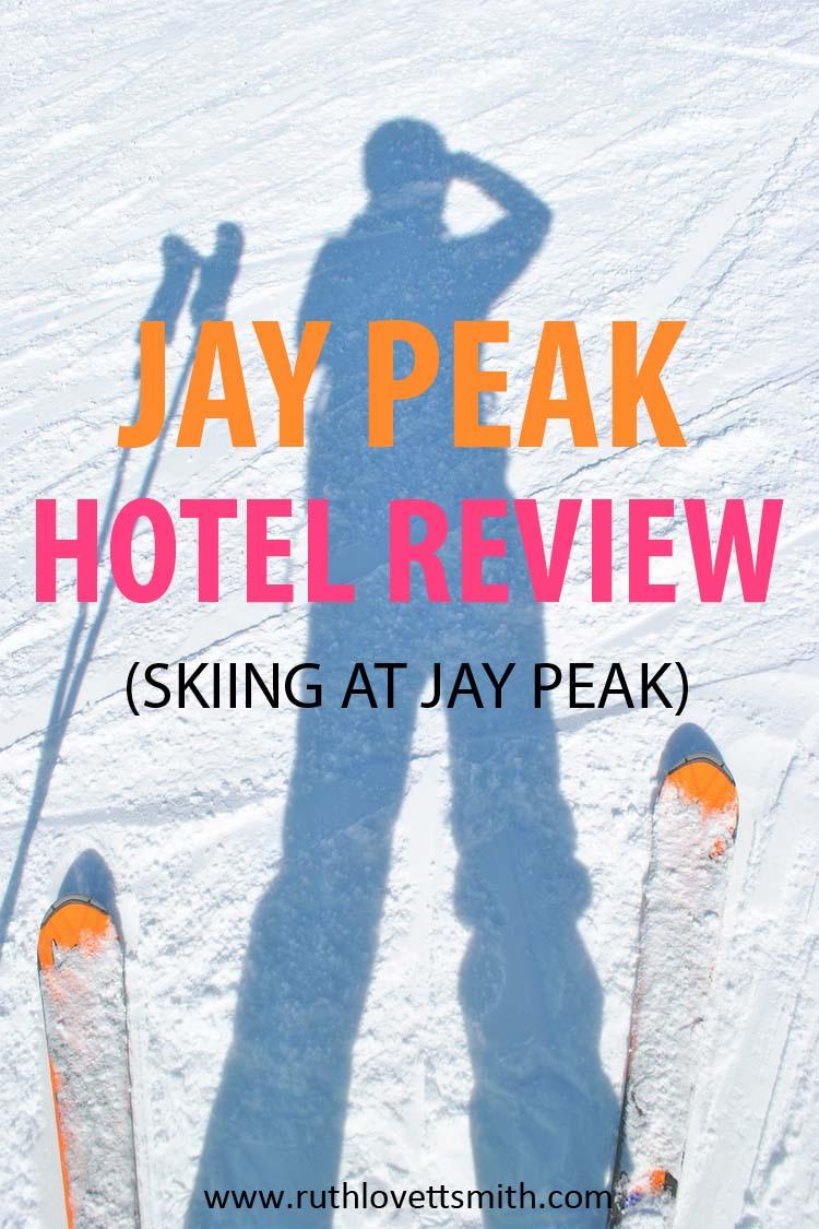 Jay Peak Hotel Review