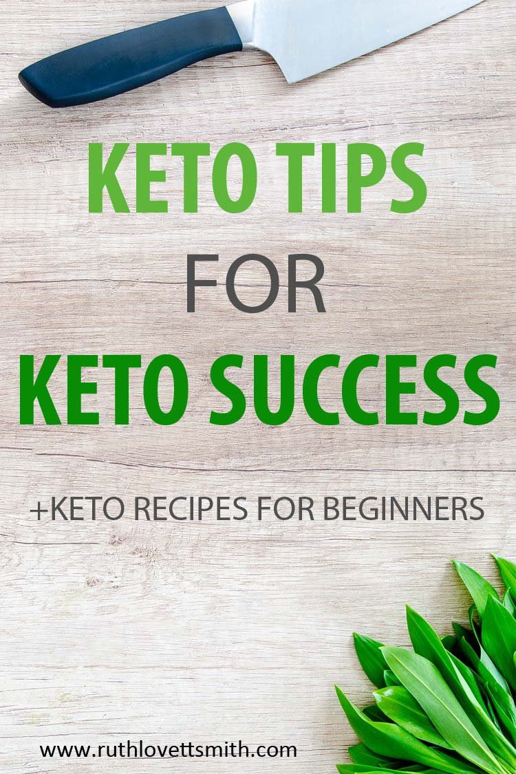 Keto Recipes for Beginners - Keto Tips for Keto Success