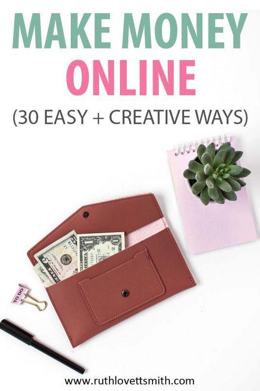 30 Creative Ways to Make Money Online