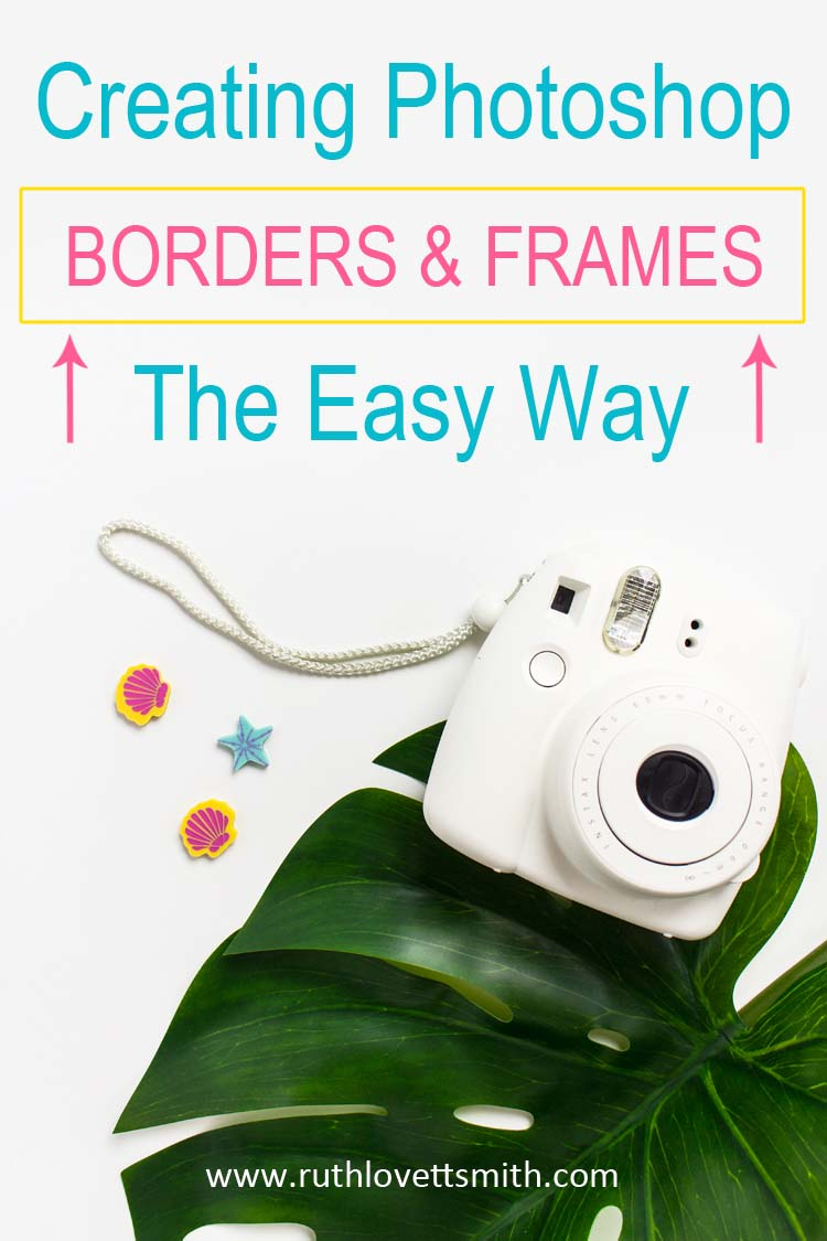 This Photoshop tutorial covers Photoshop ideas for image borders and frames. Learn how to create Photoshop borders and frames the easy way. #photoshop #photoshoptutorials #graphicdesign