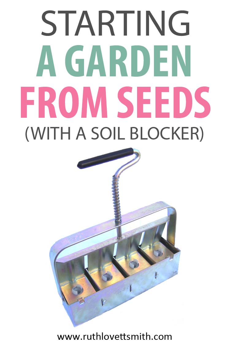 Soil Blocker - Starting a Garden from Seed