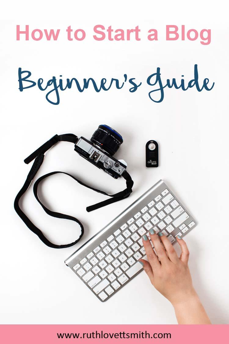 Start a Blog Beginner's Guide