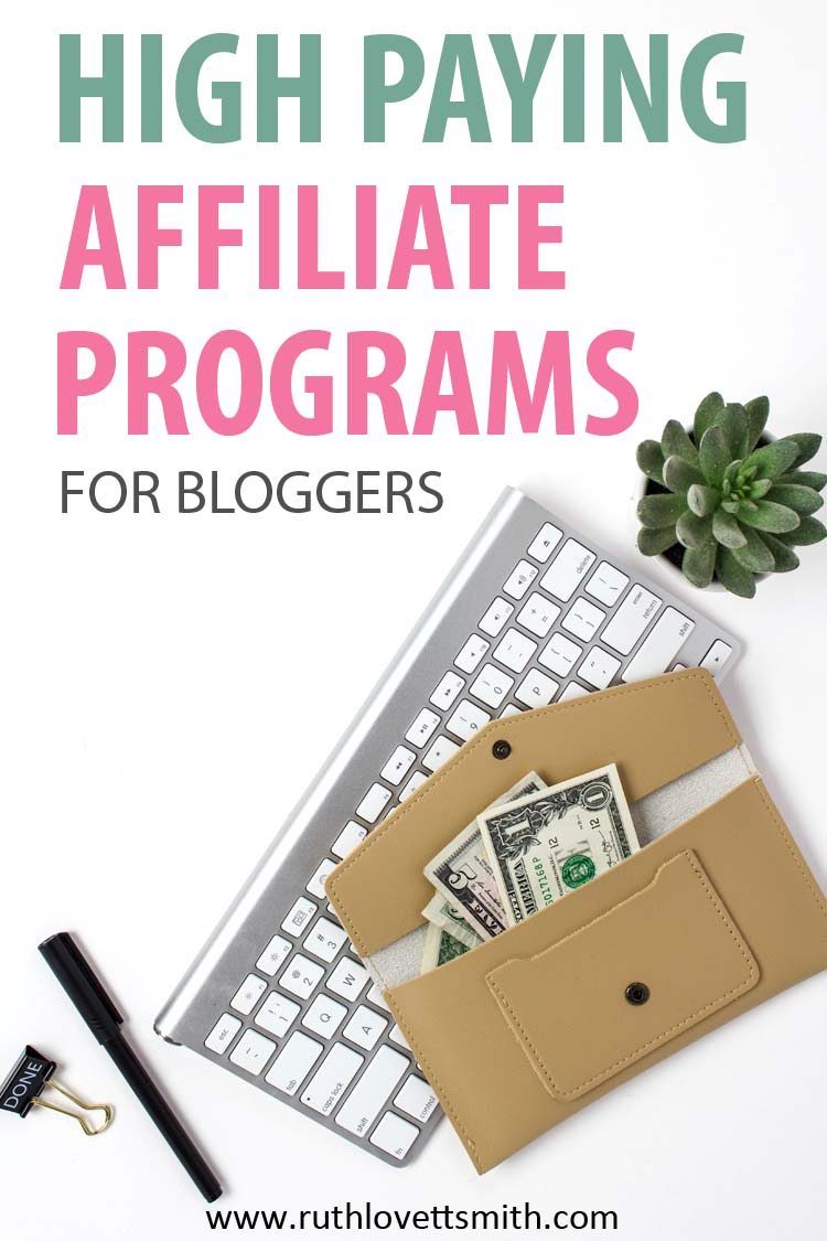 Top High Paying Affiliate Programs for Bloggers