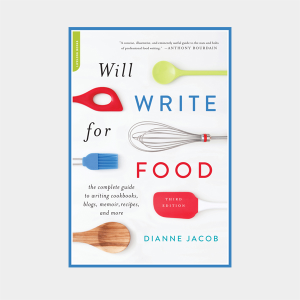 Will Write for Food: Tips for Food Bloggers